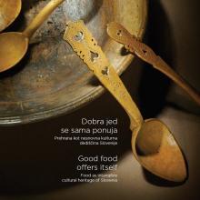 Dobra jed se sama ponuja: Prehrana kot nesnovna kulturna dediščina